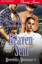 Heaven Sent ebook by McKinlay Thomson