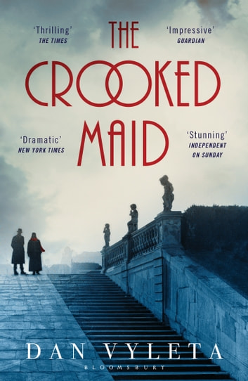 The Crooked Maid ebook by Dan Vyleta