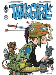 Tank Girl - Tome 1 ebook by Jamie Hewlett, Alan Martin