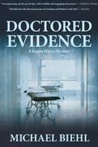 Doctored Evidence ebook by Michael Biehl