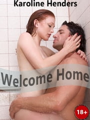 Welcome Home ebook by Karoline Henders