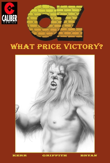 OZ: Volume 3 - What Price Victory? ebook by Stuart Kerr,Ralph Griffith,Bill Bryan