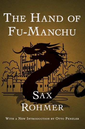 The Hand of Fu-Manchu ebook by Sax Rohmer