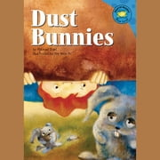Dust Bunnies audiobook by Michael Dahl
