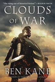 Clouds of War - A Novel ebook by Ben Kane