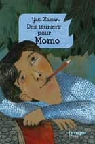 Des lauriers pour Momo ebook by Yaël Hassan, Beatrice Alemagna