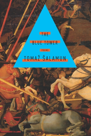 The Blue Tower ebook by Tomaz Salamun