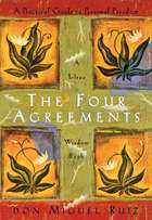 The Four Agreements - A Practical Guide to Personal Freedom ebook by