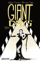 Giant Days #15 ebook by John Allison, Max Sarin