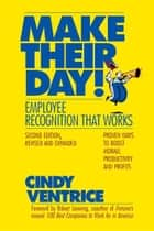 Make Their Day! ebook by Cindy Ventrice