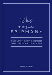 3 Am Epiphany ebook by Kiteley, Brian