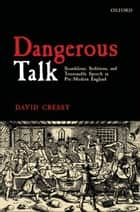 Dangerous Talk ebook by David Cressy