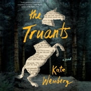 The Truants audiobook by Kate Weinberg