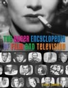 The Queer Encyclopedia of Film and Television ebook by Claude Summers