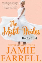 The Misfit Brides Boxed Set - Books 1-4 ebook by Jamie Farrell