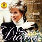 England's Rose Princess Diana - An Audio Tribute audiobook by Geoffrey Giuliano