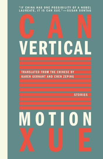 Vertical Motion eBook by Can Xue