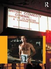 British Comedy Cinema ebook by I.Q. Hunter,Laraine Porter