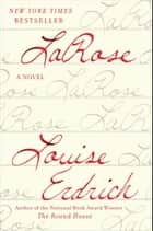 LaRose ebook by A Novel