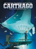 Carthago #2 : The Challenger Abyss ebook by Christophe Bec, Eric Henninot, Milan Jovanovic