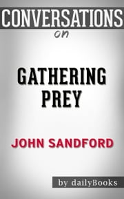 Conversations on Gathering Prey by John Sandford ebook by dailyBooks