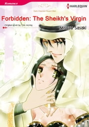 FORBIDDEN: THE SHEIKH'S VIRGIN (Harlequin Comics) - Harlequin Comics eBook by Trish Morey, MISUZU SASAKI