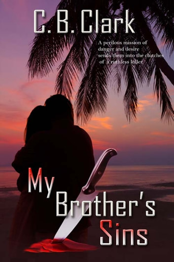 My Brother's Sins ebook by C. B. Clark