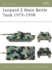 Leopard 2 Main Battle Tank 1979–98 ebook by Michael Jerchel,Mike Badrocke