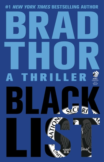 Black List - A Thriller ebook by Brad Thor