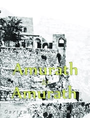 Amurath to Amurath (Illustrated) ebook by Gertrude Lowthian Bell