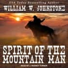 Spirit of the Mountain Man audiobook by