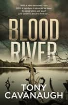 Blood River ebook by