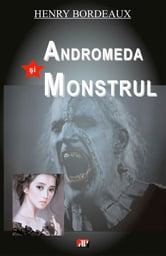 Andromeda și monstrul ebook by Bordeaux Henry