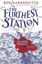 The Furthest Station ekitaplar by Ben Aaronovitch