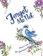 Forget Me Not ebook by Sherryjean Richhart-Rorick
