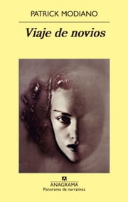 Viaje de novios ebook by Patrick Modiano