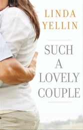 Such a Lovely Couple ebook by Linda Yellin
