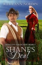 Shane's Deal ebook by Ruth Ann Nordin