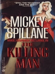 The Killing Man ebook by Mickey Spillane