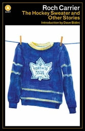 The Hockey Sweater and Other Stories ebook by Roch Carrier