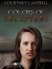 Colors of Deception - Demons of Saltmarch, #1 ebook by Courtney Cantrell