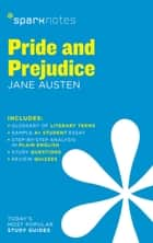 Pride and Prejudice SparkNotes Literature Guide ebook by SparkNotes