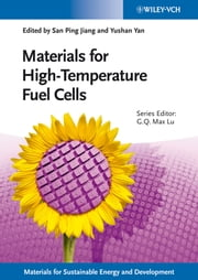 Materials for High-Temperature Fuel Cells ebook by San Ping Jiang,Yushan Yan,Max Lu