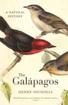 The Galapagos 電子書 by Henry Nicholls