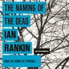The Naming Of The Dead audiobook by Ian Rankin