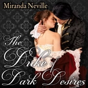 The Duke of Dark Desires audiobook by Miranda Neville
