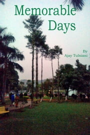 Memorable Days ebook by Ajay Tulsiani