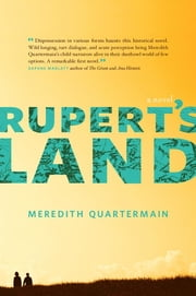 Rupert's Land ebook by Meredith Quartermain