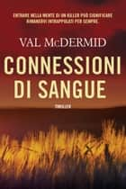 Connessioni di sangue ebook by Val McDermid, Sara Brambilla
