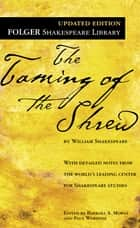 The Taming of the Shrew ebook by William Shakespeare,Dr. Barbara A. Mowat,Paul Werstine, Ph.D.